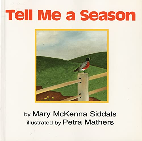 9780618130580: Tell Me a Season