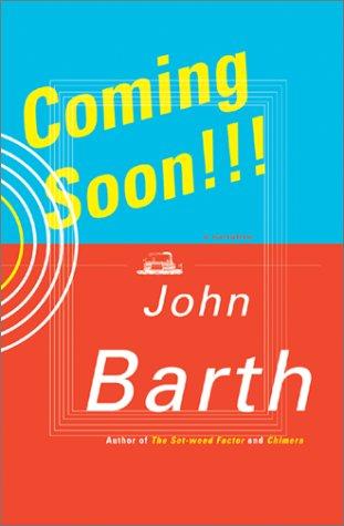 Coming Soon!!!: Barth, John