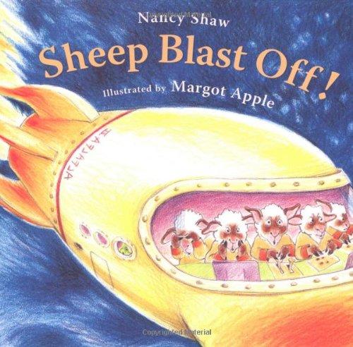 Sheep Blast Off!: Nancy E. Shaw