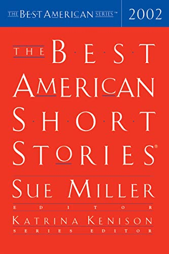 The Best American Short Stories 2002 (The: Miller, Sue; Kenison,