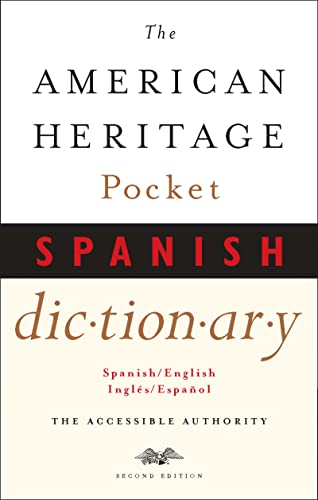 The American Heritage Pocket Spanish Dictionary: Dictionaries, Editors of