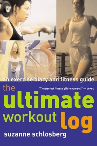 9780618132706: The Ultimate Workout Log: An Exercise Diary and Fitness Guide