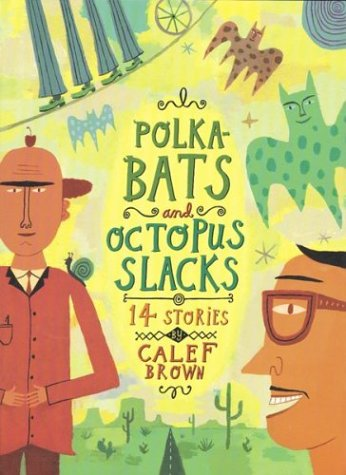 9780618133048: Polkabats and Octopus Slacks: 14 Stories