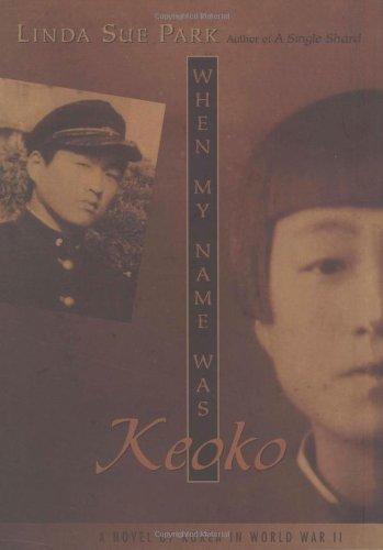 9780618133352: When My Name Was Keoko (Jane Addams Honor Book (Awards))