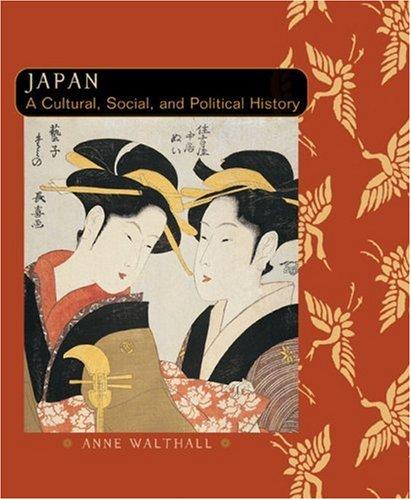 9780618133888: Japan: A Cultural, Social And Political History, Japan