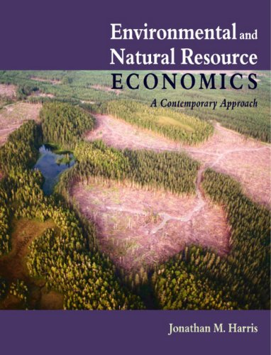 9780618133925: Environmental And Natural Resource Economics