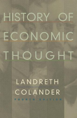 History of Economic Thought: Landreth, Harry, Colander,