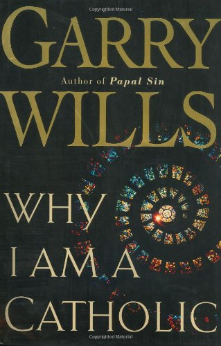 9780618134298: Why I Am a Catholic