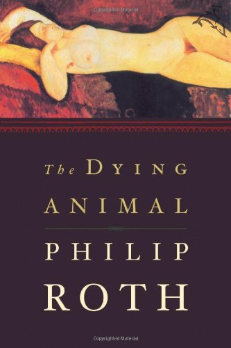 9780618135875: The Dying Animal