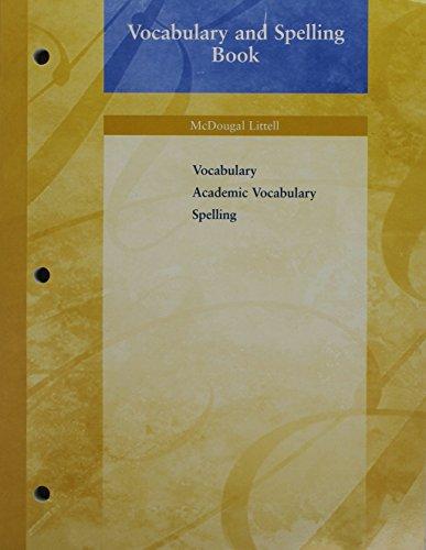 McDougal Littell: Vocabulary and Spelling Book, Grade: MCDOUGAL LITTEL