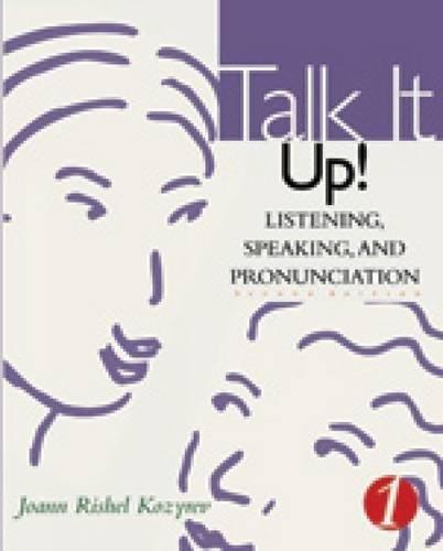 9780618140190: Talk it Up!: Listening, Speaking, and Pronunciation (Talk It! Series)