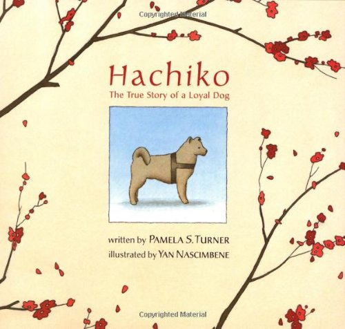 9780618140947: Hachiko: The True Story of a Loyal Dog (Bccb Blue Ribbon Picture Book Awards (Awards))