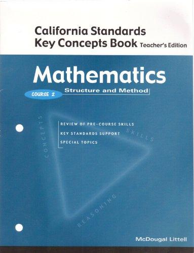 McDougal Littell Structure & Method California: California Key Concepts Book TE Course 2: ...