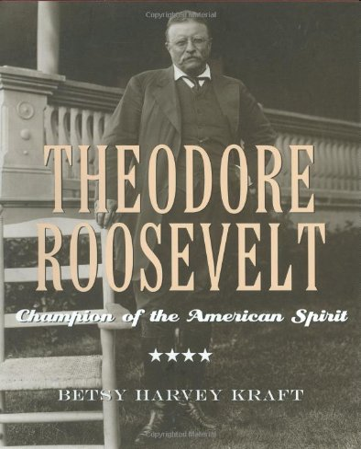 9780618142644: Theodore Roosevelt: Champion of the American Spirit