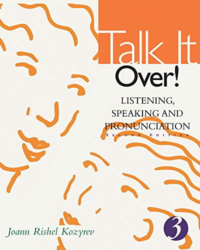 9780618144013: Talk It Over! Listening, Speaking, and Pronunciation 3 (Student Book) (Second Edition)