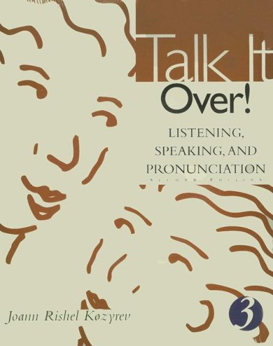 9780618144075: Talk It Over!: Listening, Speaking, And Pronunciation 3