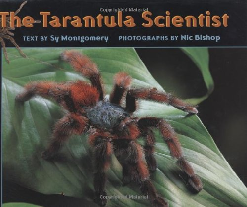 9780618147991: The Tarantula Scientist (Scientists in the Field Series)