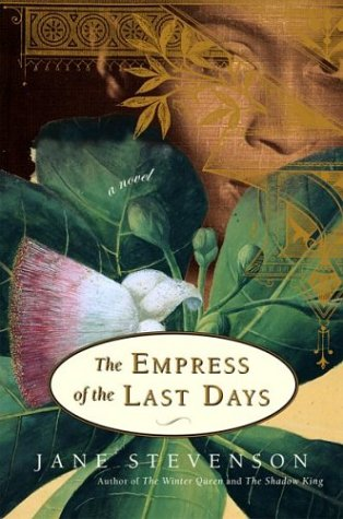 9780618149148: The Empress of the Last Days: A Novel