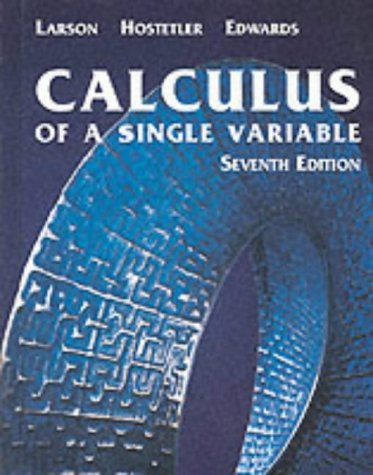 9780618149162: Calculus of A Single Variable, Seventh Edition