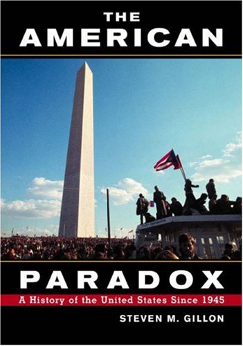 9780618150144: The American Paradox: A History of the United States Since 1945