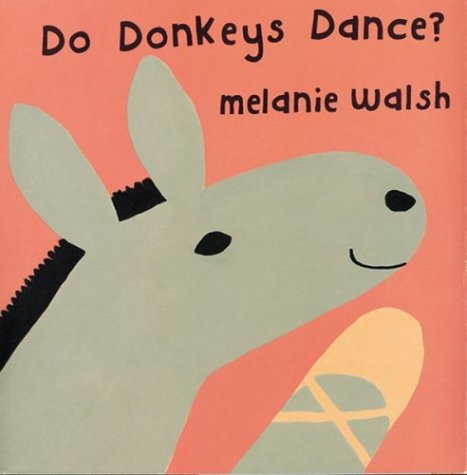 9780618150465: Do Donkeys Dance?