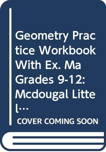 9780618151202: McDougal Littell High School Math Massachusetts: MA/GEO/Prac. Wkbk. with Ex. Geometry