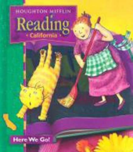 9780618151585: Houghton Mifflin Reading California: Student Anthology Theme 1 Grade 1 Here We Go 2003