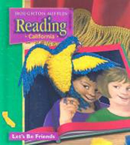 9780618151608: Houghton Mifflin Reading California: Student Anthology Theme 2 Grade 1 Let's Be Friends 2003