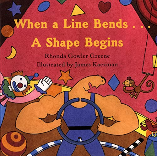 9780618152414: When a Line Bends . . . A Shape Begins