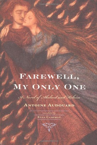 9780618152865: Farewell, My Only One: A Novel