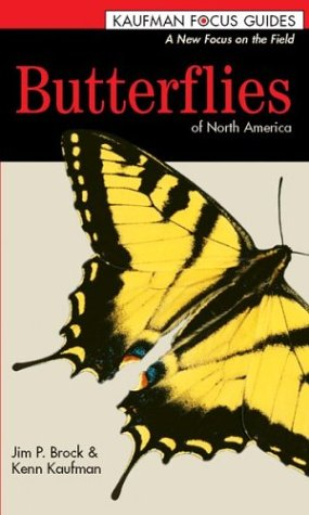 9780618153121: Butterflies of North America (Kaufman Focus Guides)