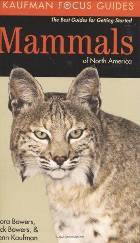 9780618153138: Mammals of North America (Kaufman Focus Guides)