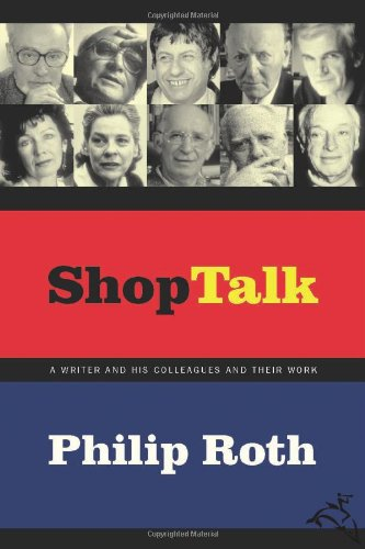 9780618153145: Shop Talk: A Writer and His Colleagues and Their Work