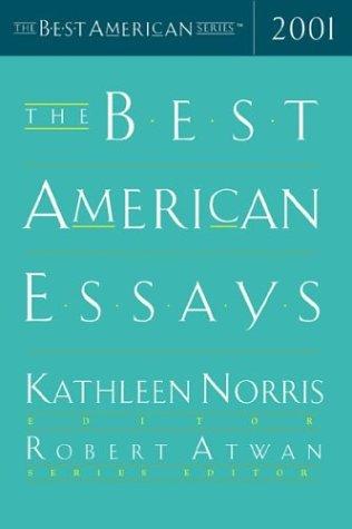 The Best American Essays 2001: Robert Atwan (Editor),