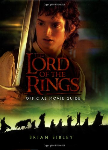 9780618154029: The Lord of the Rings: Official Movie Guide