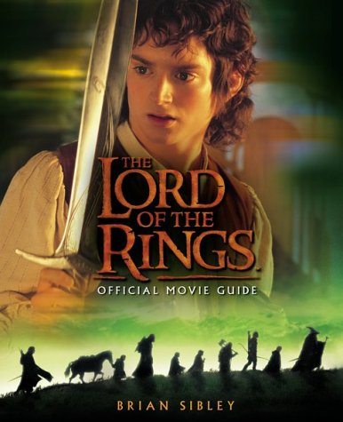 9780618154036: The Lord of the Rings Official Movie Guide