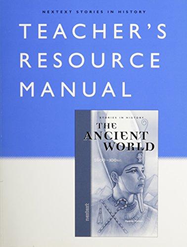 Nextext Stories in History: Teacher Resource Manual The Ancient World, 2600-100 B.C.: MCDOUGAL ...