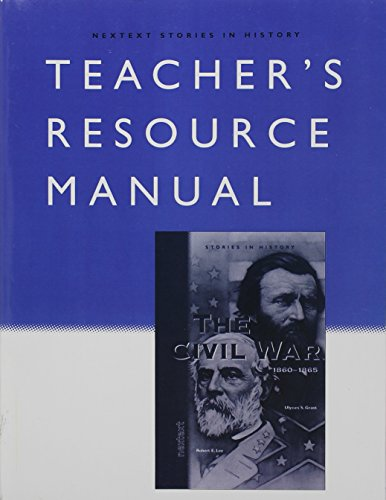9780618154173: Nextext Stories in History: Teacher Resource Manual The Civil War, 1860-1865