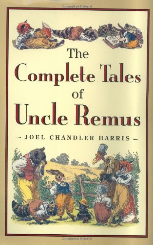 9780618154296: The Complete Tales of Uncle Remus