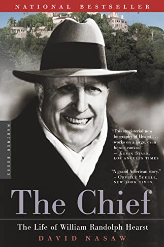 9780618154463: The Chief: The Life of William Randolph Hearst