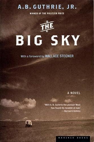 9780618154630: The Big Sky: A Novel