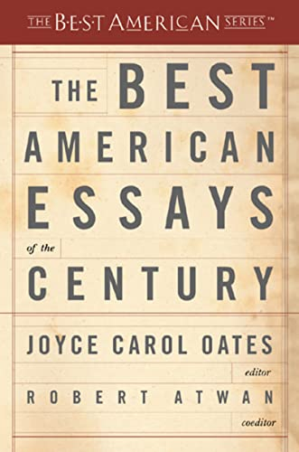 9780618155873: The Best American Essays of the Century (The Best American Series)