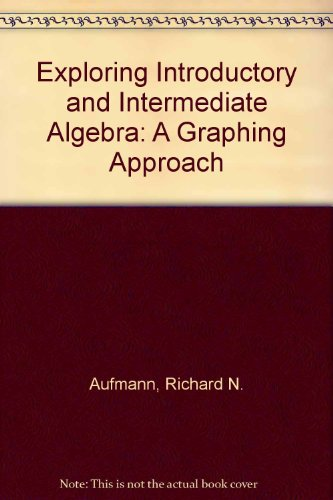 9780618156870: Exploring Introductory and Intermediate Algebra: A Graphing Approach