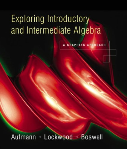 Student Solutions Manual for Aufmann/Lockwood/Boswell's Exploring Introductory: Richard N. Aufmann