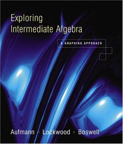 9780618156962: Exploring Intermediate Algebra: A Graphing Approach
