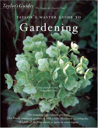Taylor's Master Guide to Gardening (9780618159079) by Holmes, Roger; Buchanan, Rita; Tenenbaum, Frances