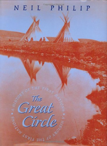 9780618159413: The Great Circle: A History of the First Nations