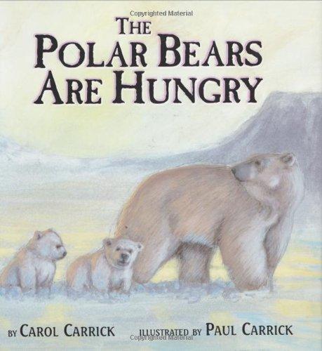 9780618159628: The Polar Bears Are Hungry