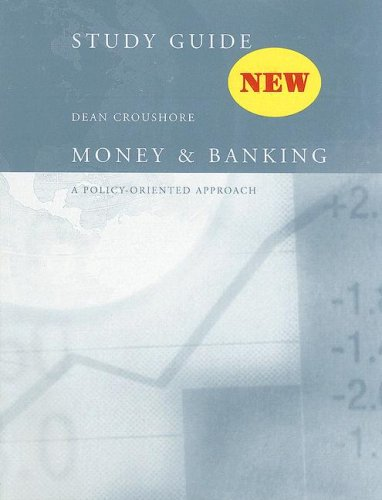 9780618161263: Study Guide: Used with ...Croushore-Money and Banking: A Policy-Oriented Approach