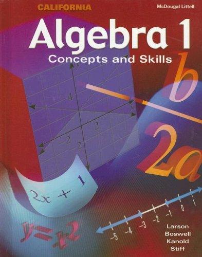 McDougal Concepts & Skills Algebra 1 California: Student Edition Algebra 1 2002: MCDOUGAL ...